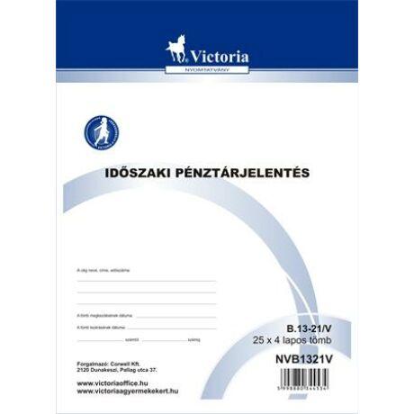 """Nyomtatvány, időszaki pénztárjelentés, 25x4, A4, VICTORIA """"B.13-21"""""""