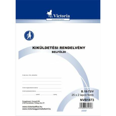 """Nyomtatvány, kiküldetési rendelvény (belföldi), 25x2, A4, VITORIA """"B.18-73"""""""