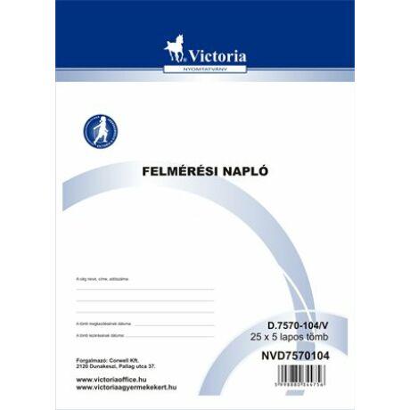 """Nyomtatvány, felmérési napló, 25x5, A4, VICTORIA """"D.7570-104"""""""